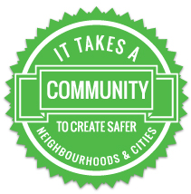 it takes a community to create safer neighbourhods & cities